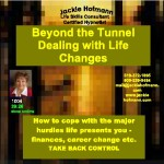 Beyond the Tunnel:  Dealing with Life Changes